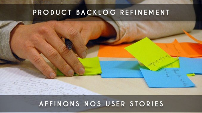 Product Backlog Refinement - Grooming