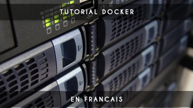 tutoriel docker compose - français - dockerfile