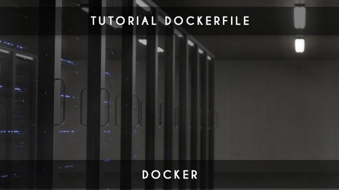tutorial dockerfile
