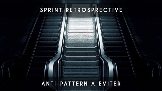 anti-pattern retrospective