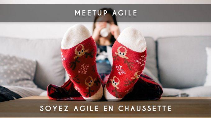 meetup Soyez agile en chaussette
