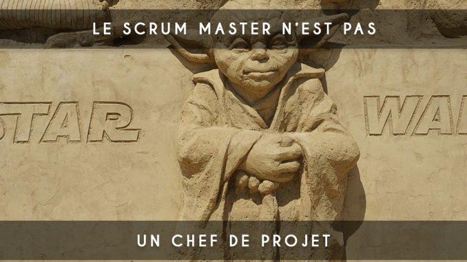Scrum Master n'est pas un chef de projet