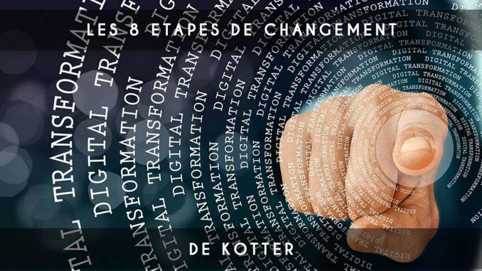 8 etapes de changement de kotter