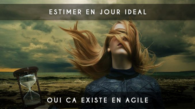 estimer en jour ideal