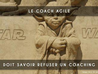 refuser un coaching agile