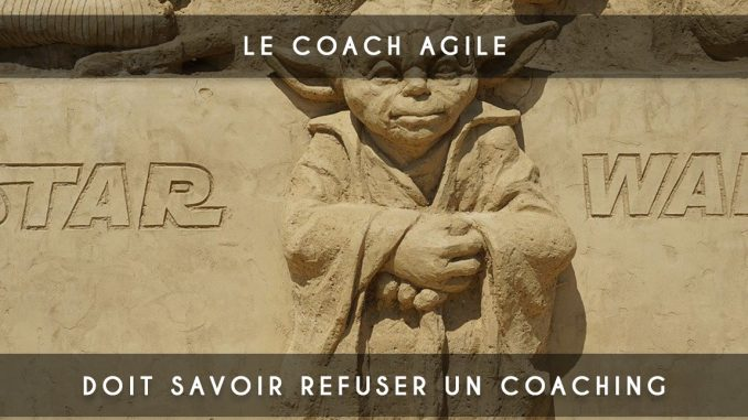 refuser un coaching agile