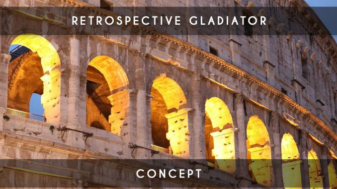 rétrospective gladiator