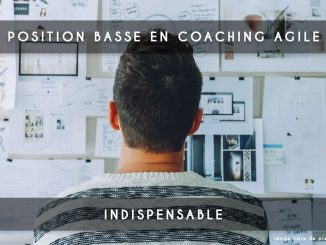 position basse coaching agile