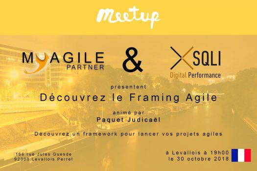 Meetup Paris #30 : découvrez le Framing Agile le 30 octobre !