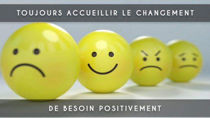 accueillir le changement positivement