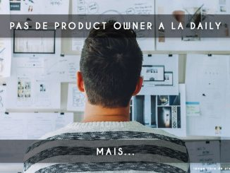 pas de product owner a la daily