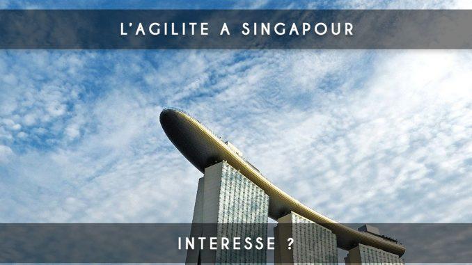 agilité à Singapour