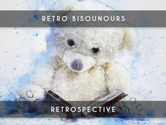 retrospective bisounours