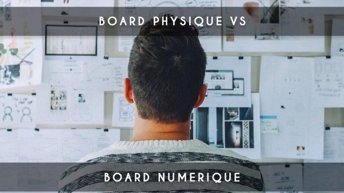 board physique vs board numerique
