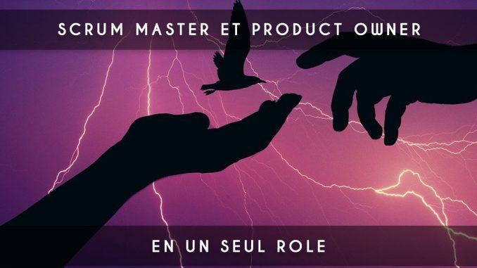 scrum master et product owner