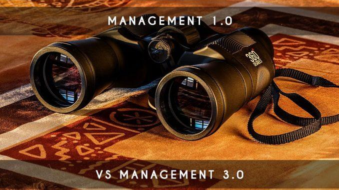 management 1.0 vs management 3.0