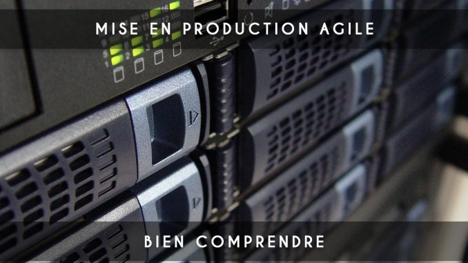 mise en production agile