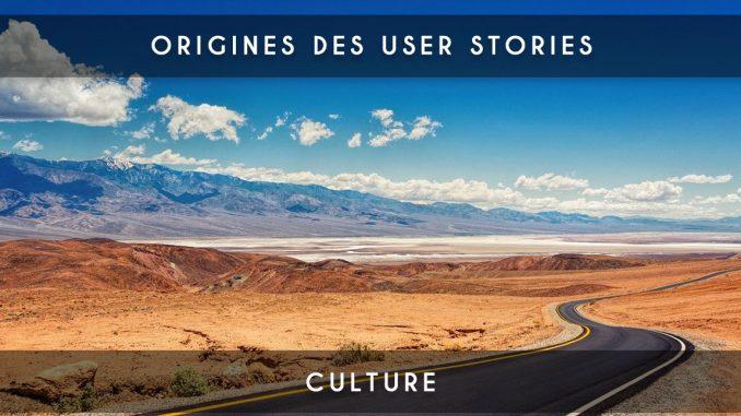 origines des user stories