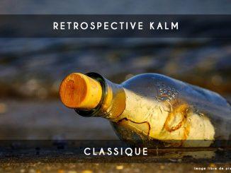 retrospective kalm