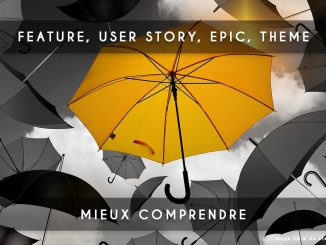feature, user-story, epic et theme