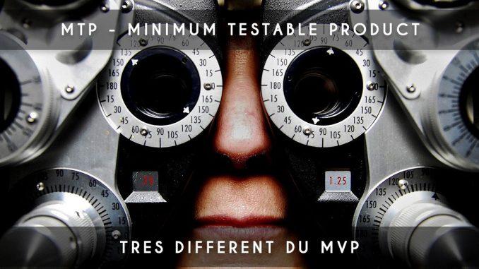 MTP - minimum testable product