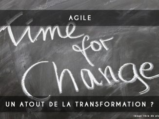 agile atout de la transformation