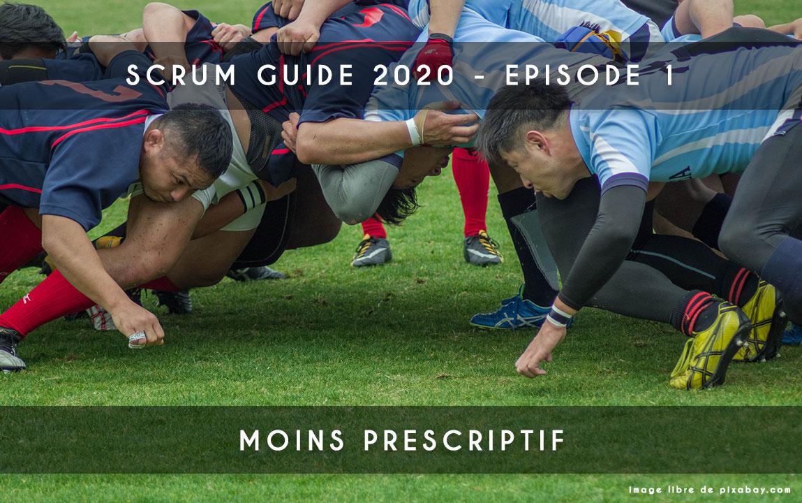 scrum guide 2020 - moins prescriptif
